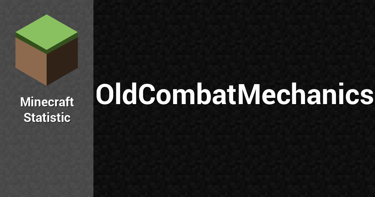 OldCombatMechanics