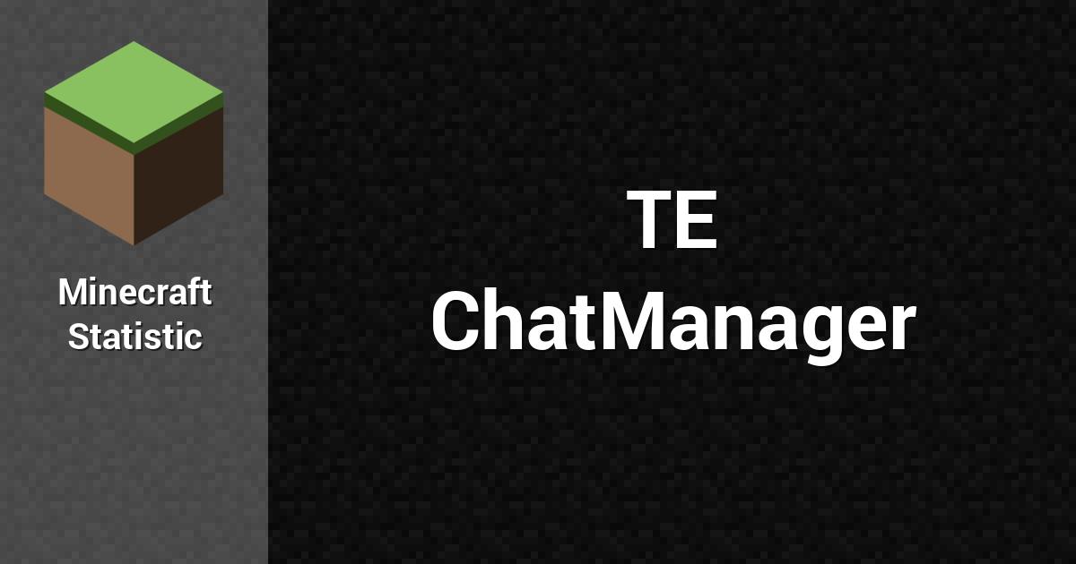 chatmanager для майнкрафт #1